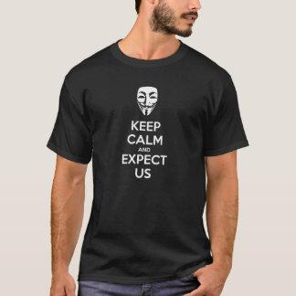 T-shirt Gardez le calme et attendez-nous