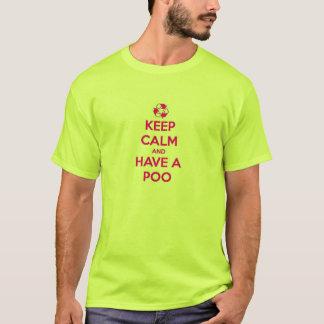 T-shirt Gardez le calme et ayez un Poo