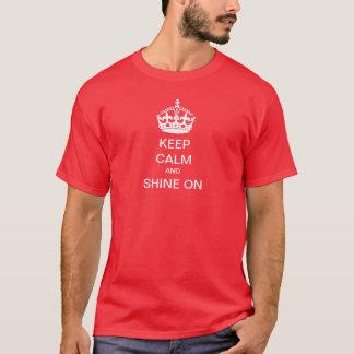 T-shirt Gardez le calme et BRILLEZ DESSUS
