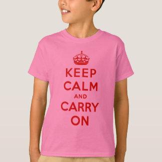 T-shirt gardez le calme et continuez l'original