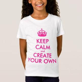 T-Shirt Gardez le calme et créez vos propres - rose