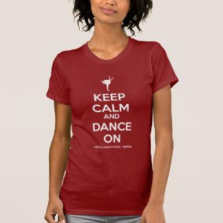 T-shirt Gardez le calme et dansez dessus