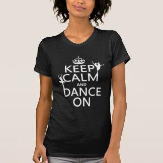 T-shirt Gardez le calme et dansez sur (ballet) (toutes les