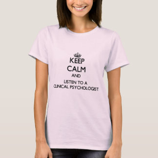 T-shirt Gardez le calme et écoutez un psychologue