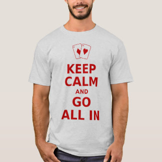 T-shirt Gardez le calme et entrez tous