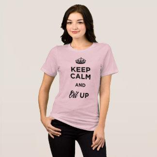 T-shirt Gardez le calme et huilez