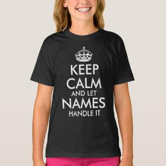 T-shirt gardez le calme et laissez ajouter votre propre