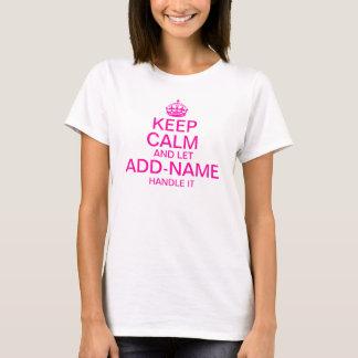 """T-shirt Gardez le calme et laissez la poignée """"ajouter"""