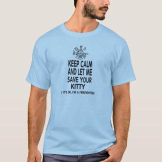 T-shirt Gardez le calme et laissez-moi sauver votre Kitty