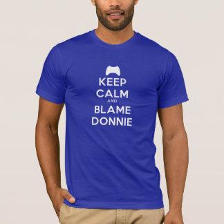 T-shirt Gardez le calme et le blâme Donnie