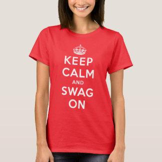 T-shirt Gardez le calme et le butin dessus