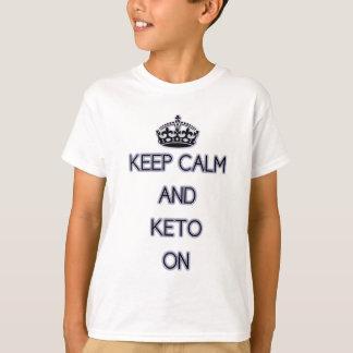 T-shirt Gardez le calme et le cétonique dessus, pour des
