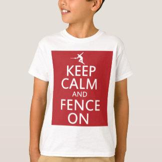 T-shirt Gardez le calme et le clôturez dessus