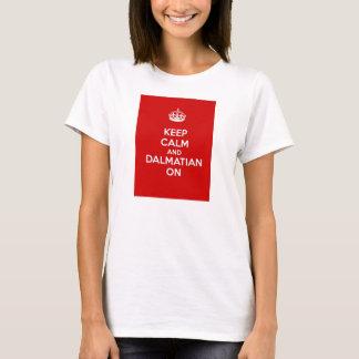 T-shirt Gardez le calme et le Dalmate dessus