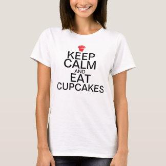 T-shirt Gardez le calme et : Mangez les petits gâteaux