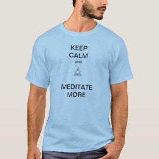 T-shirt Gardez le calme et méditez plus de tee - shirt
