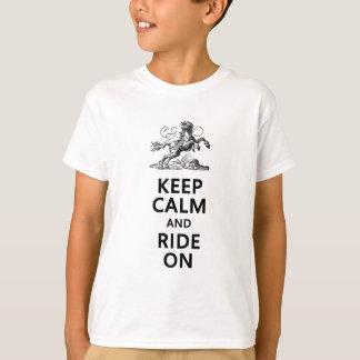T-shirt Gardez le calme et montez dessus