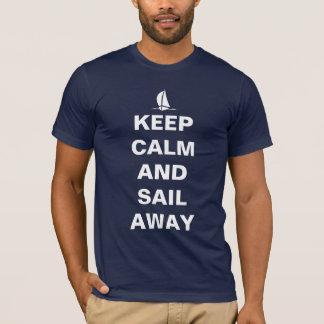 T-shirt Gardez le calme et naviguez loin