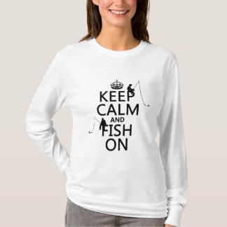 T-shirt Gardez le calme et pêchez dessus - les couleurs