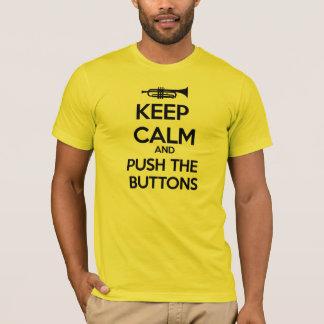 T-shirt Gardez le calme et poussez les boutons