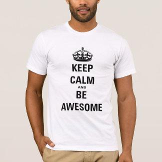 T-shirt Gardez le calme et soyez impressionnant