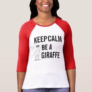 T-shirt Gardez le calme et soyez une GIRAFE !