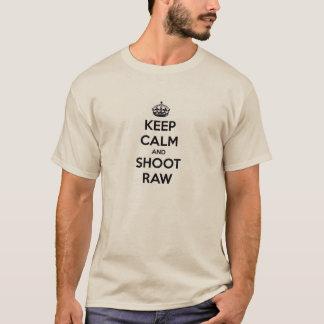 T-shirt Gardez le calme et tirez cru