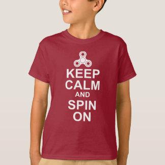 T-shirt Gardez le calme et tournez sur le fileur de