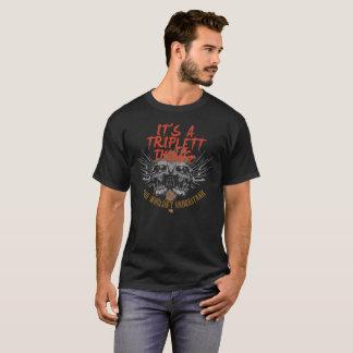 T-shirt Gardez le calme puisque votre nom est TRIPLETT.