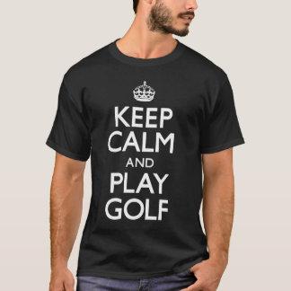 T-shirt Gardez le golf de calme et de jeu (continuez)
