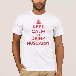 T-shirt Gardez le Muscadet calme de boissons
