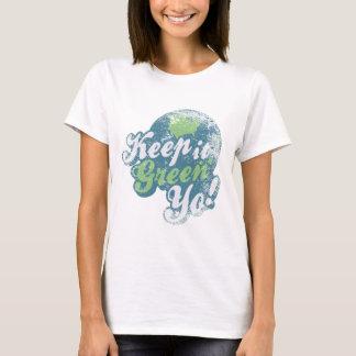 T-shirt Gardez-le yo vert !