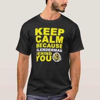 T-shirt Gardez Slenderman calme derrière vous