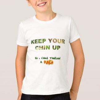 T-shirt Gardez votre Chin… Ainsi je peux jeter un poinçon