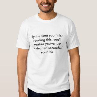 T-shirt gaspillé de temps