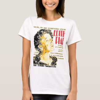 T-shirt GAZ T - Edith Piaf, aucuns regrets