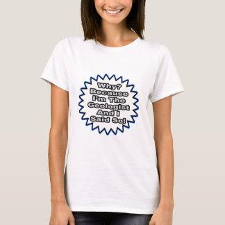 T-shirt Géologue… puisque j'ai dit ainsi