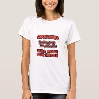 T-shirt Géologue. Travaillera pour le lard
