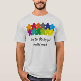 T-shirt God created meeples the