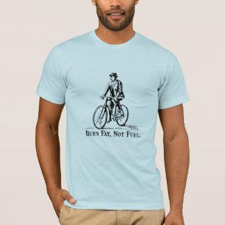 T-shirt Graisse de brûlure, pas carburant