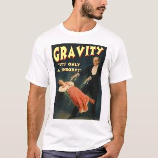 T-shirt Gravité sa seulement une théorie