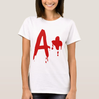 T-shirt Groupe sanguin A+ Hôpital positif de #Horror