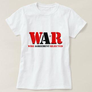 T-shirt GUERRE : Accord sage rejeté
