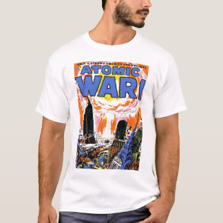 T-shirt Guerre atomique ! Tee - shirt #1