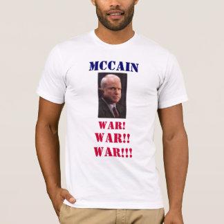 T-shirt GUERRE de mcCain ! , GUERRE ! ! , GUERRE ! ! ! ,