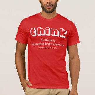 T-shirt Habillement-À pensez est de pratiquer la chimie de