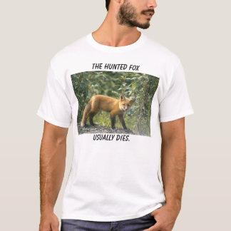 T-shirt habituellement matrices., le renard chassé