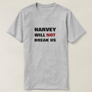 T-shirt Harvey ne nous cassera pas