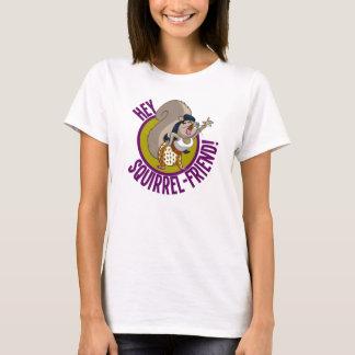 T-shirt Hé ami d'écureuil !