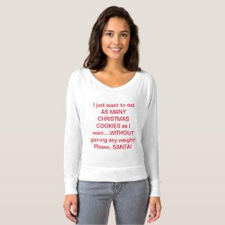 T-shirt Hé, parfois nous le voulons juste tout !